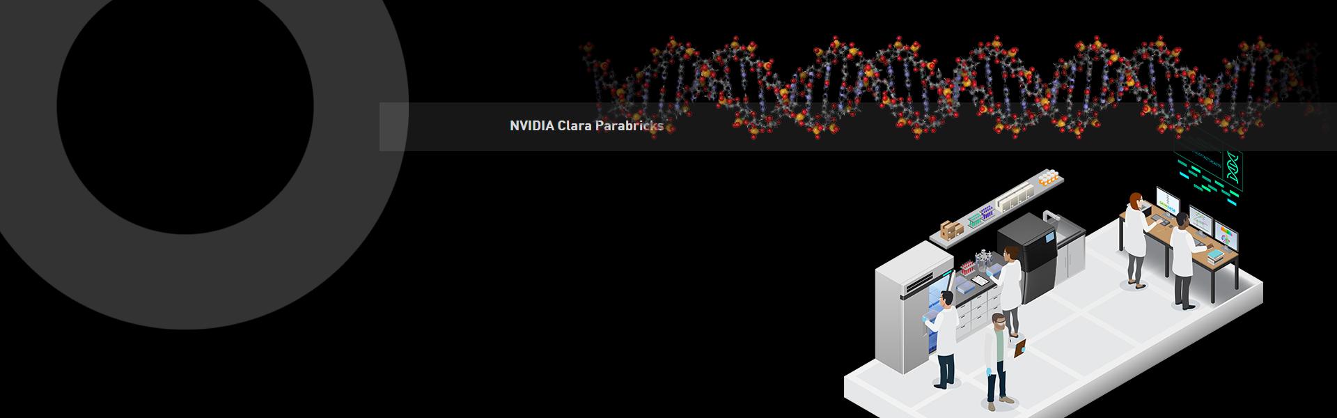 <b>NVIDIA CLARA Parabricks</b>